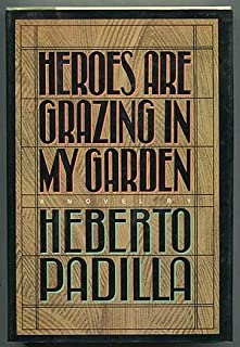 Heroes Are Grazing in My Garden (English and Spanish Edition)