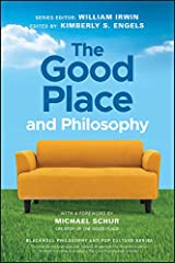 The Good Place and Philosophy: Everything is Forking Fine! (The Blackwell Philosophy and Pop Culture Series) Kindle Edition