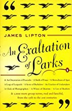 Exaltation of Larks by James Lipton (1993-11-30)