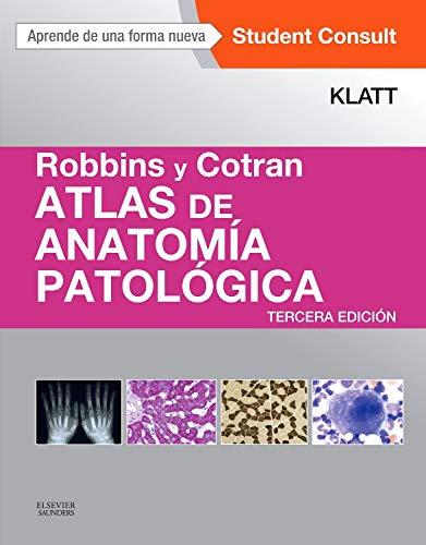 Robbins Y Cotran. Atlas De Anatomía Patológica + Studentconsult - 3ª Edición