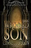 The Wayward Son: A Companion Book to Forbidden Road (Tower of Bones)