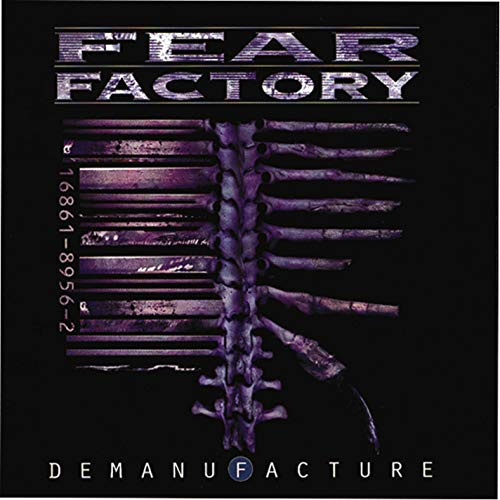 Demanufacture / Fear Factory