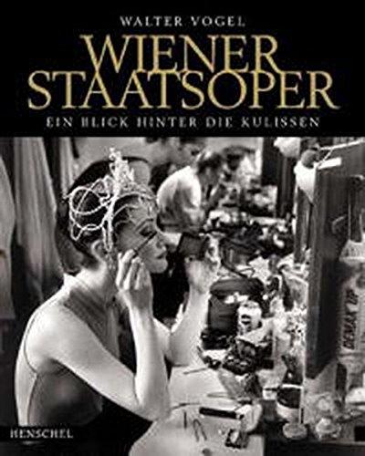 Die Wiener Staatsoper: Ein Blick hinter die Kulissen