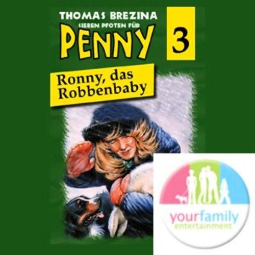 Ronny, das Robbenbaby (Sieben Pfoten für Penny 3) Titelbild