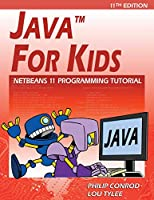 Java For Kids: NetBeans 11 Programming Tutorial
