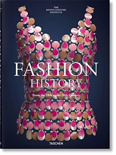 Compare Textbook Prices for Fashion History from the 18th to the 20th Century Later prt. Edition ISBN 9783836577915 by TASCHEN