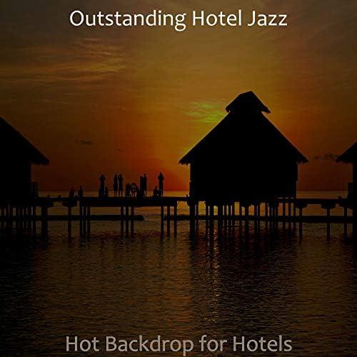 Outstanding Hotel Jazz