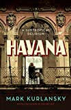 Image of Havana: A Subtropical Delirium