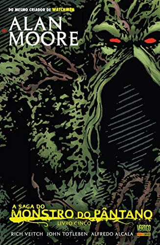 A Saga do Monstro do Pântano Volume 5 - Nova Edição