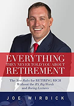 Hardcover Everything They Never Told You About Retirement Book