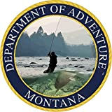 Montana State Seal Sticker Dept of Outdoor Adventure   Yellowstone River Fly Fishing   Apply to Water Bottle Decal Laptop Computer Car Bumper Oval Magnet   406 Glacier National Park Grizz Billings MT