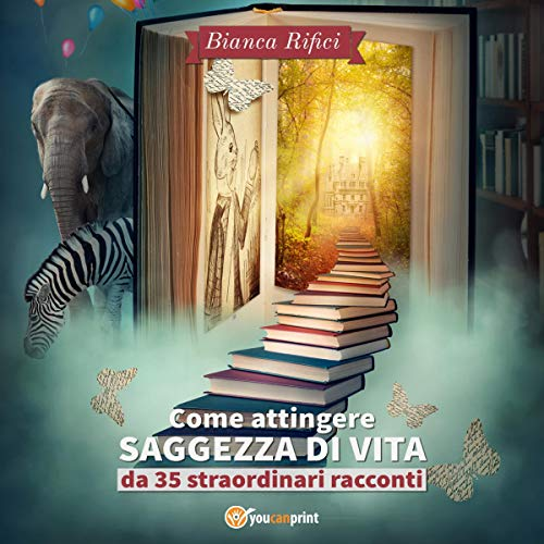 Come attingere saggezza di vita da 35 straordinari racconti audiobook cover art