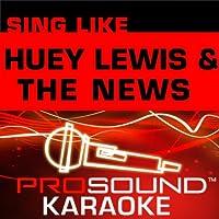 Sing Like Huey Lewis [KARAOKE]