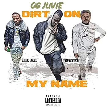 Dirt on My Name (feat. Murk Benji)