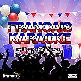 KARAOKÉ FRANÇAIS. Meilleures chansons françaises de karaoké. 2 Disques. 38...
