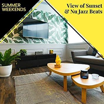 View Of Sunset & Nu Jazz Beats - Summer Weekends