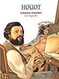 Gustave Courbet - Une biographie