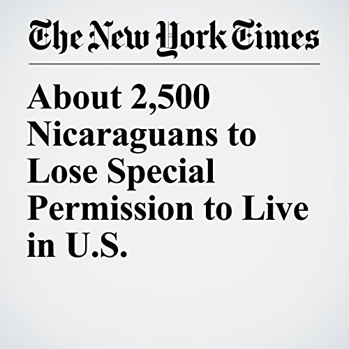 About 2,500 Nicaraguans to Lose Special Permission to Live in U.S. copertina