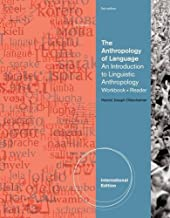 The Anthropology of Language: An Introduction to Linguistic Anthropology Workbook/Reader by Harriet J. Ottenheimer (2011-12-15)