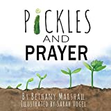 Pickles and Prayer