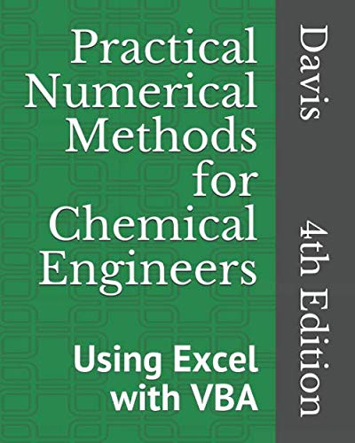 Download Practical Numerical Methods for Chemical Engineers: Using Excel with VBA, 4th Edition 1790143098
