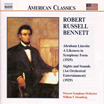Bennett: Abraham Lincoln / Sights and Sounds