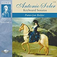 Soler - Keyboard Sonatas Vol.4 by Pieter Jan Belder (2011-06-28)