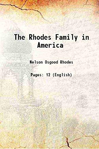 The Rhodes Family in America [Hardcover]