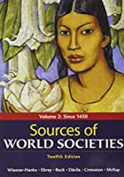 Sources of World Societies, Volume 2 1319303587 Book Cover