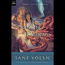 A Sending of Dragons: The Pit Dragon Chronicles, Volume 3