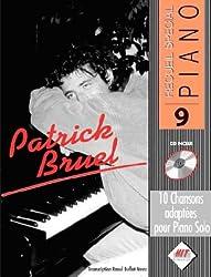 Partition : SPECIAL PIANO : 10 chansons françaises dans de vraies transcriptions pour piano de Patrick BRUEL