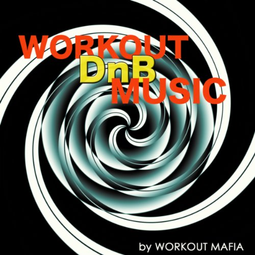 Workout Drum and Bass Music: Best Electronic Workout Songs 2013,...