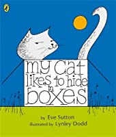 My Cat Likes To Hide in Boxes (Picture Puffin) by Eve Sutton(2010-04-27)