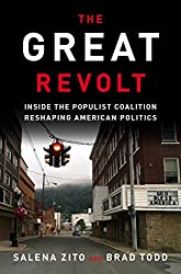 Conservative Books of 2018: The Great Revolt: Inside the Populist Coalition Reshaping American Politics