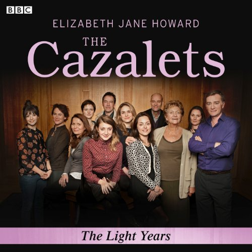 Couverture de The Cazalets: The Light Years (Dramatised)