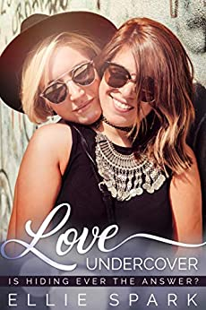 Love Undercover: A Lesbian Romance (Love Stories Book 3) by [Ellie Spark]
