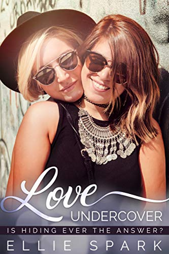 Love Undercover: A Lesbian Romance (Love Stories Book 3)