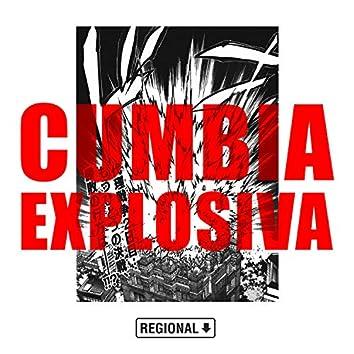 Cumbia Explosiva (Remixes)