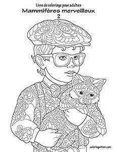 Livre de coloriage pour adultes Mammifères merveilleux 2