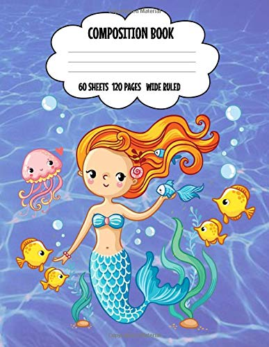 Composition book: Mermaid of the Sea, Primary Journal Composition Book practice lines for writing and box to draw a picture.  Great for K thru 3rd grade