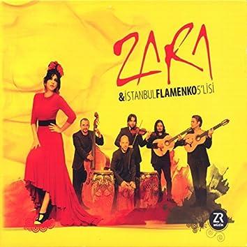 Zara & İstanbul Flamenko 5'lisi