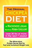 The Original Chickpea Diet The Miraculous Protein Dense Diet for Fast and Sustained Weight Loss (English Edition)