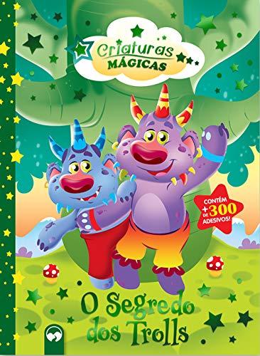 O Segredo dos Trolls: Criaturas Mágicas