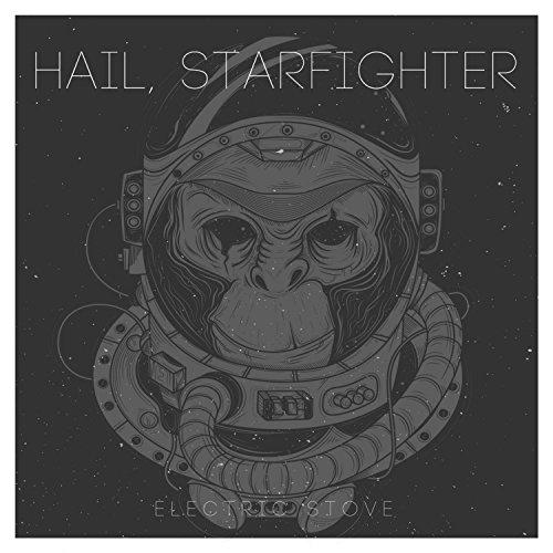 Hail, Starfighter