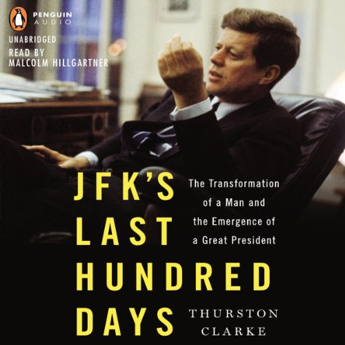 JFK's Last Hundred Days cover art