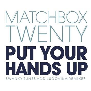 Put Your Hands Up (Remixes)
