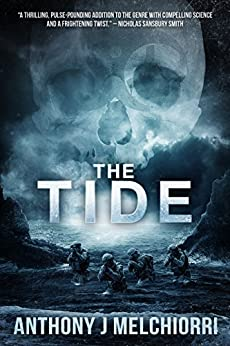 The Tide (Tide Series Book 1) by [Anthony J. Melchiorri]