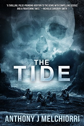 The Tide (Tide Series Book 1) by [Anthony J Melchiorri]