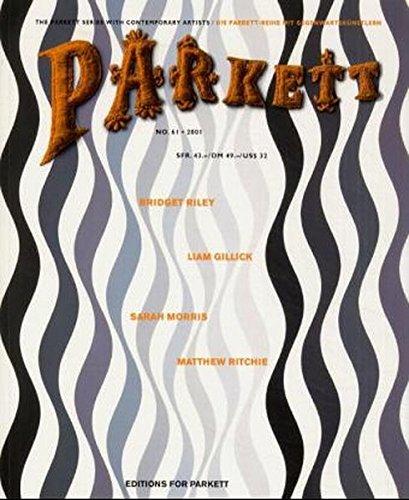 Parkett, Nr.61, Bridget Riley, Sarah Morris, Matthew Ritchie, Liam Gillick (Parkett / Die Parkett-Reihe mit Gegenwartskünstlern)