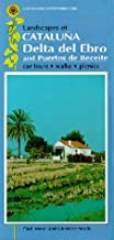Landscapes of Cataluna: Delta Del Ebro and Puertos De Beceite (Landscape Countryside Guides) (Sunflower Countryside Guides)